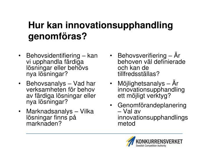 Hur kan innovationsupphandling genomföras?