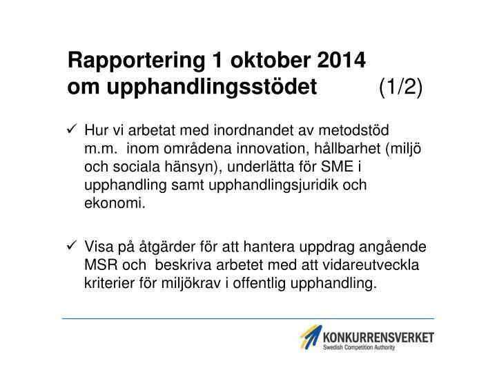 Rapportering 1 oktober 2014