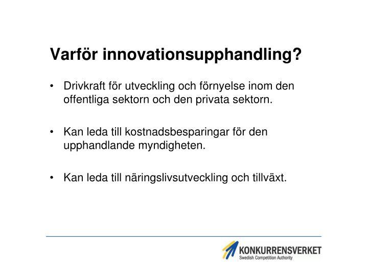Varför innovationsupphandling?