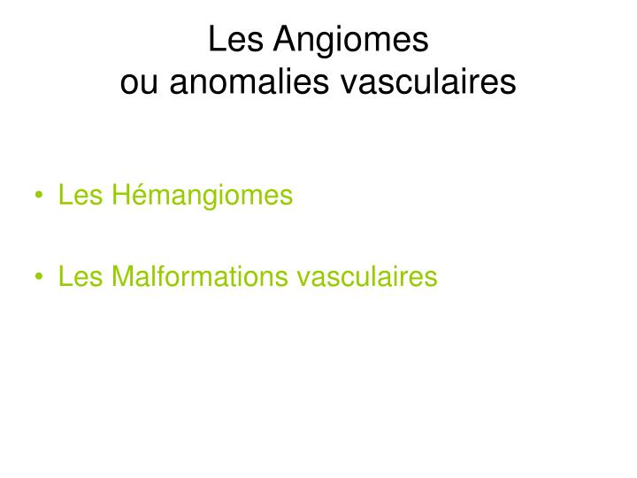 Les Angiomes