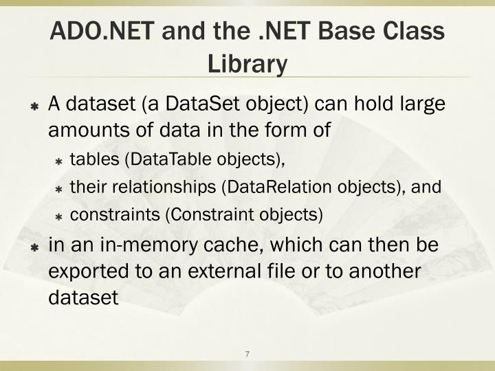 ADO.NET and the .NET Base Class Library