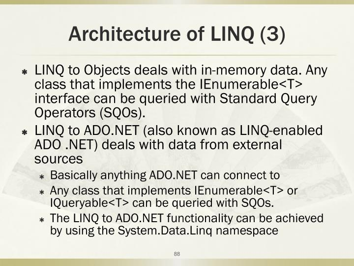 Architecture of LINQ (3)