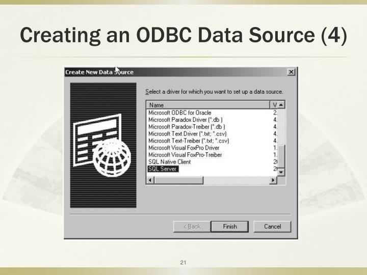 Creating an ODBC Data Source (4)