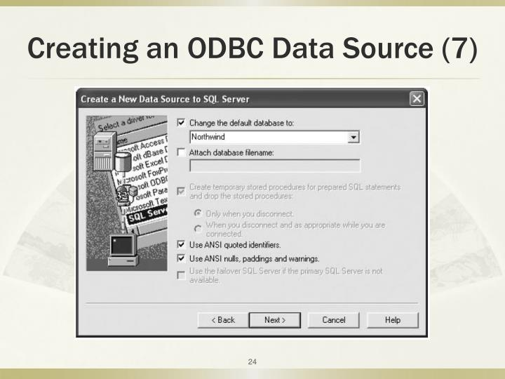 Creating an ODBC Data Source (7)