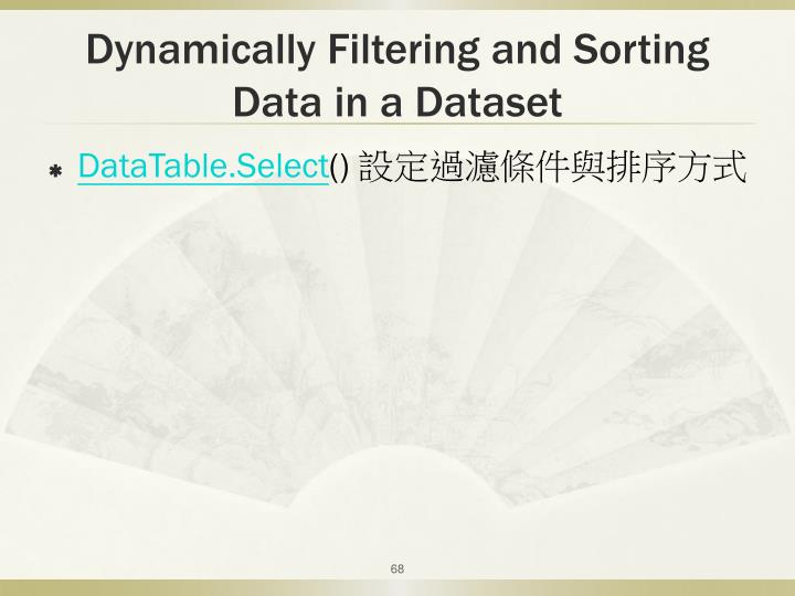 Dynamically Filtering and Sorting Data in a Dataset