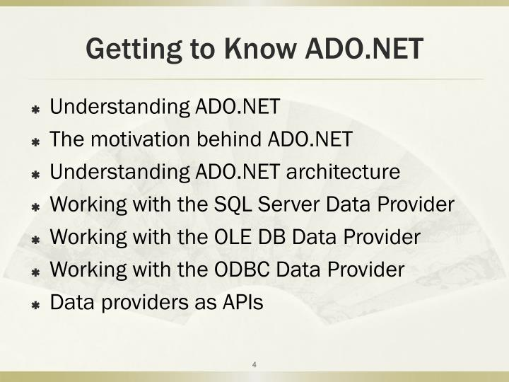 Getting to Know ADO.NET