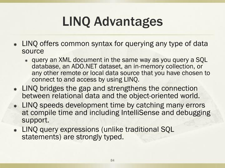 LINQ Advantages