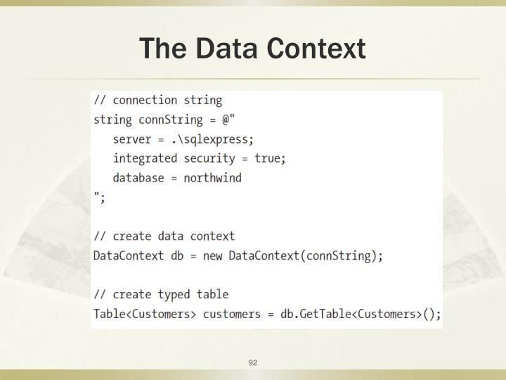 The Data Context