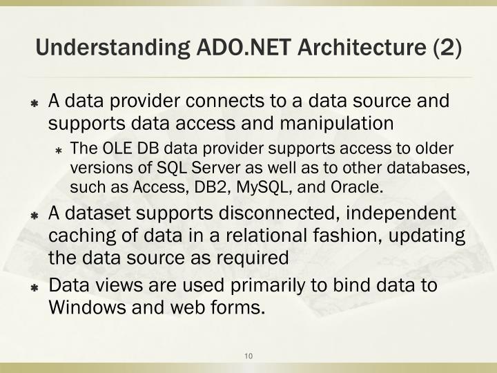 Understanding ADO.NET Architecture (2)