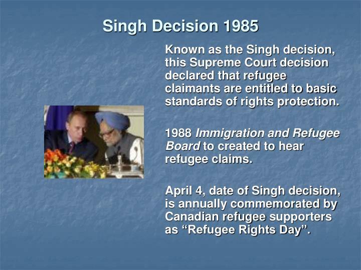Singh Decision 1985