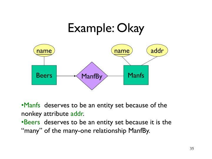 Example: Okay