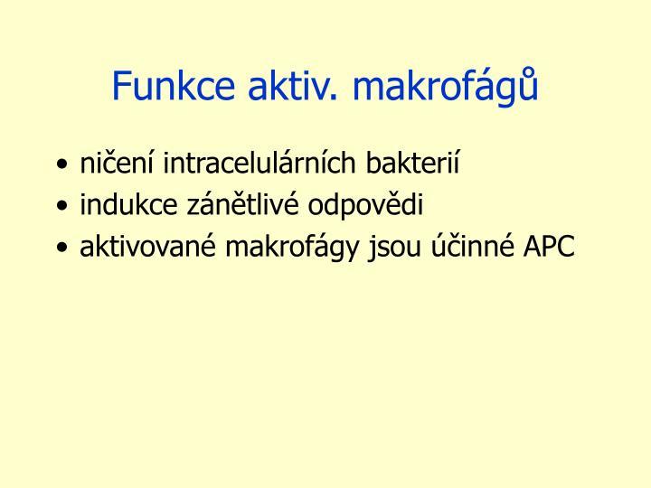 Funkce aktiv. makrofágů