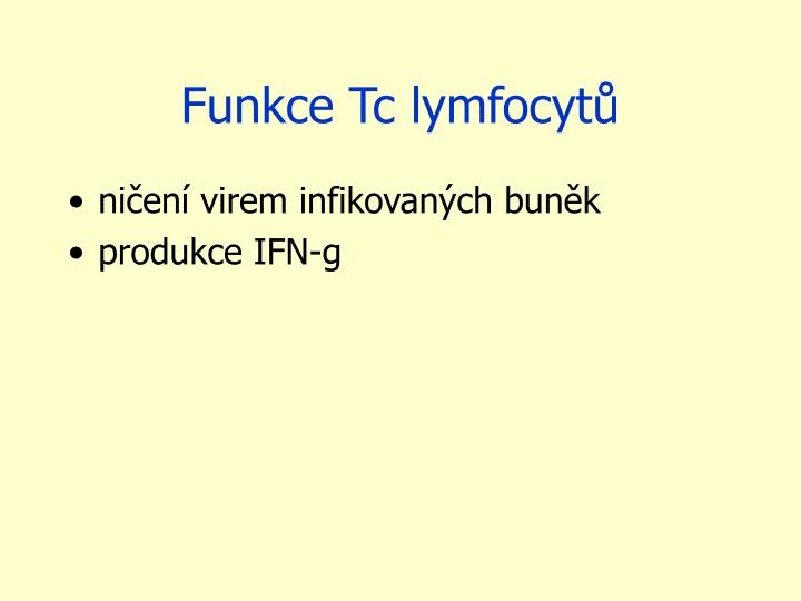 Funkce Tc lymfocytů