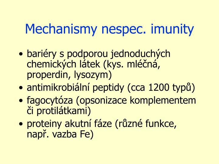 Mechanismy nespec. imunity