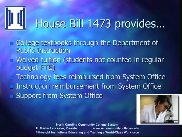 House Bill 1473 provides…