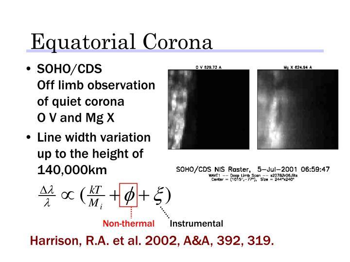 Equatorial Corona