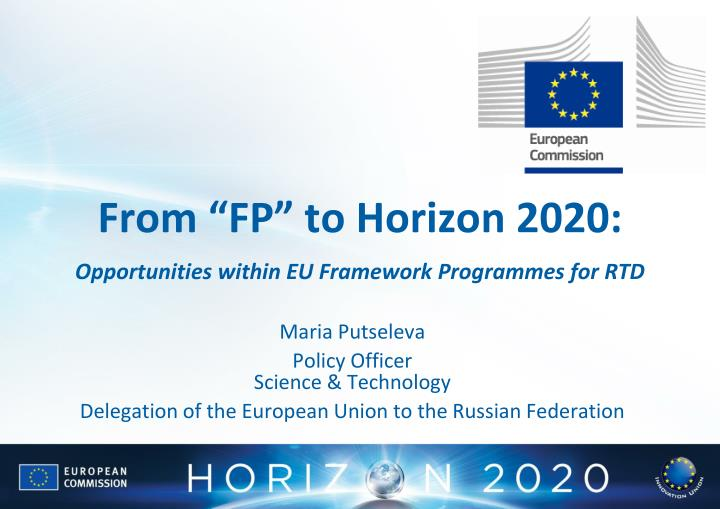 From fp to horizon 2020 opportunities within eu framework programmes for rtd