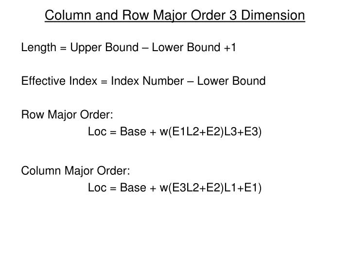 Column and Row Major Order 3 Dimension