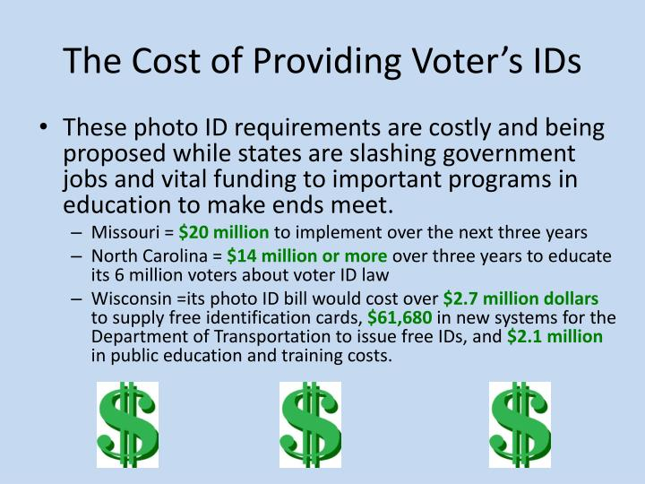 The cost of providing voter s ids