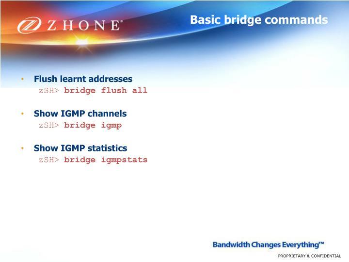 Basic bridge commands
