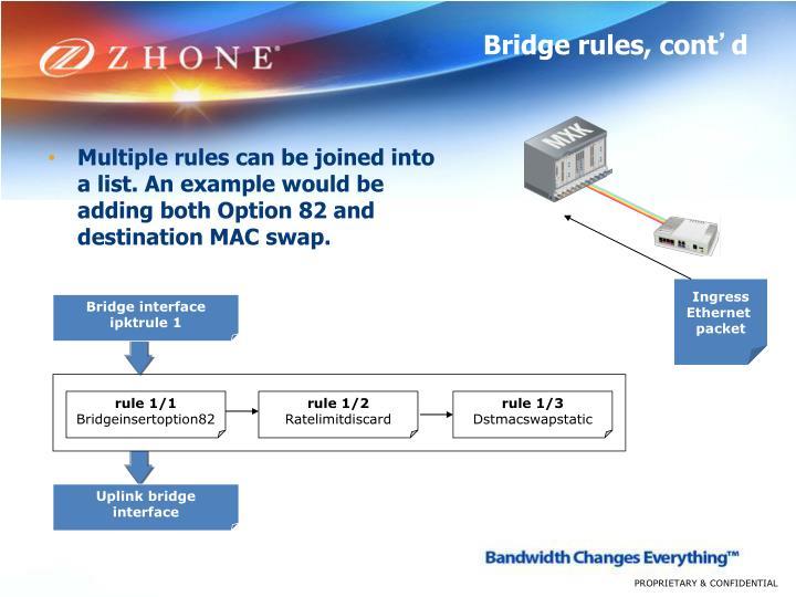 Bridge rules, cont