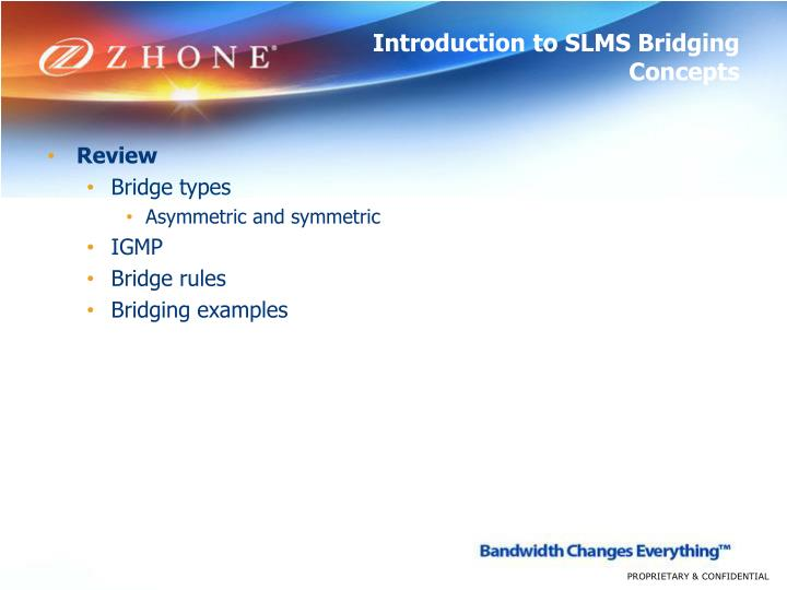 Introduction to SLMS Bridging Concepts