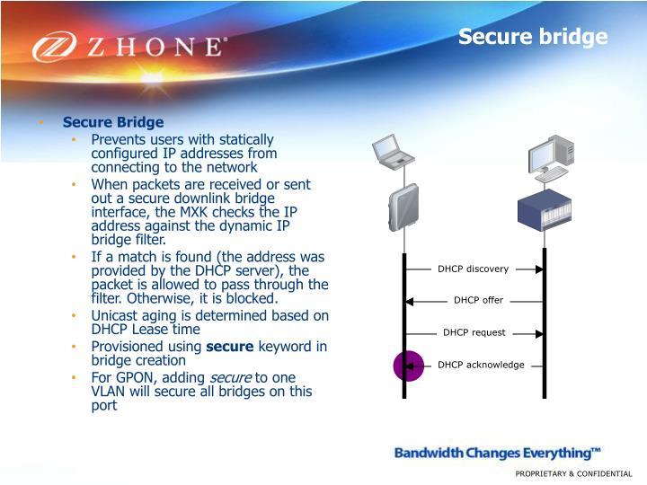 Secure bridge