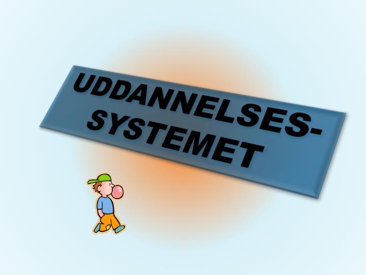 UDDANNELSES-
