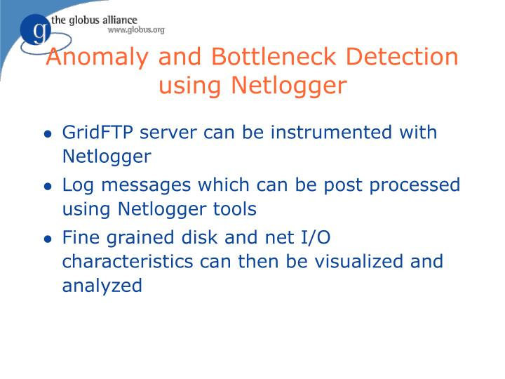 Anomaly and Bottleneck Detection using Netlogger