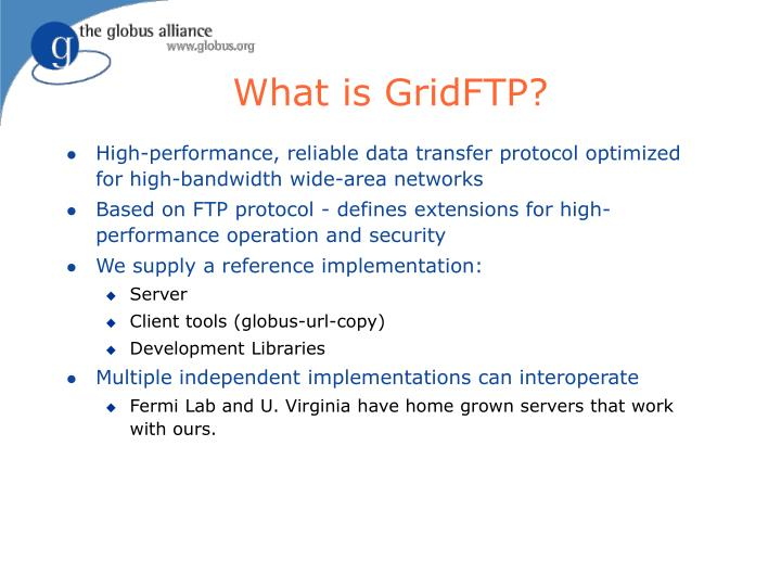 What is GridFTP?