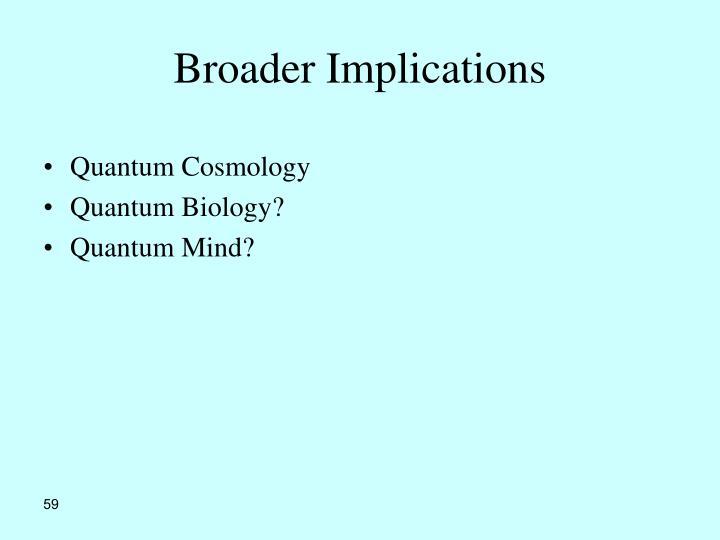 Broader Implications