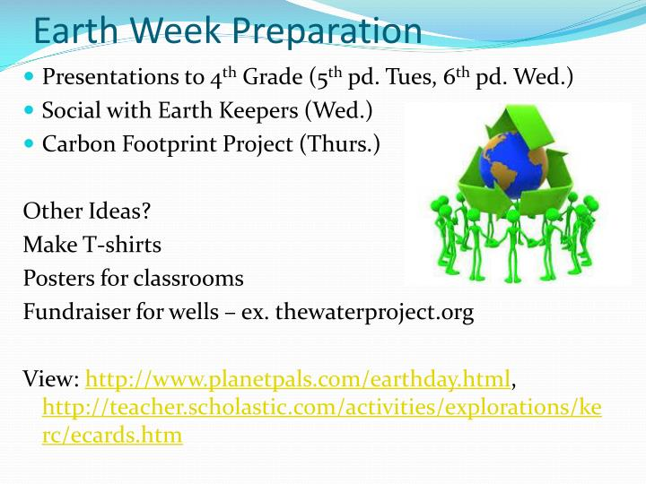 Earth week preparation
