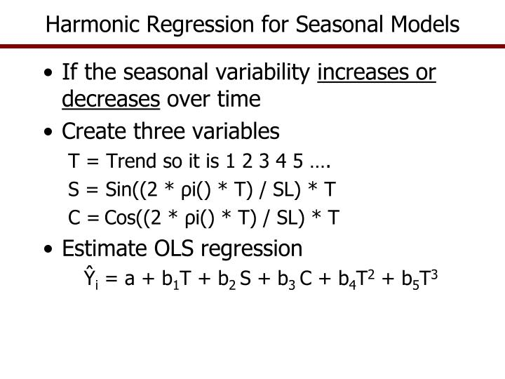 Harmonic Regression for Seasonal Models