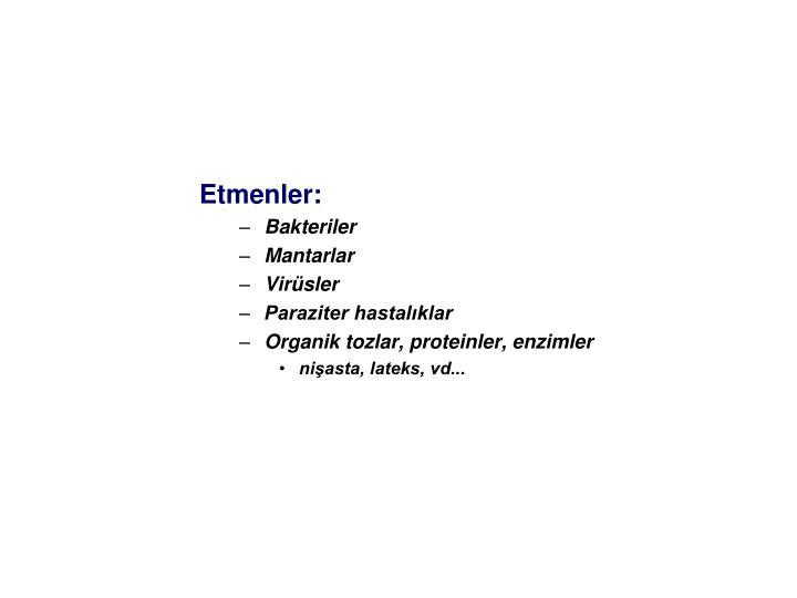 Etmenler: