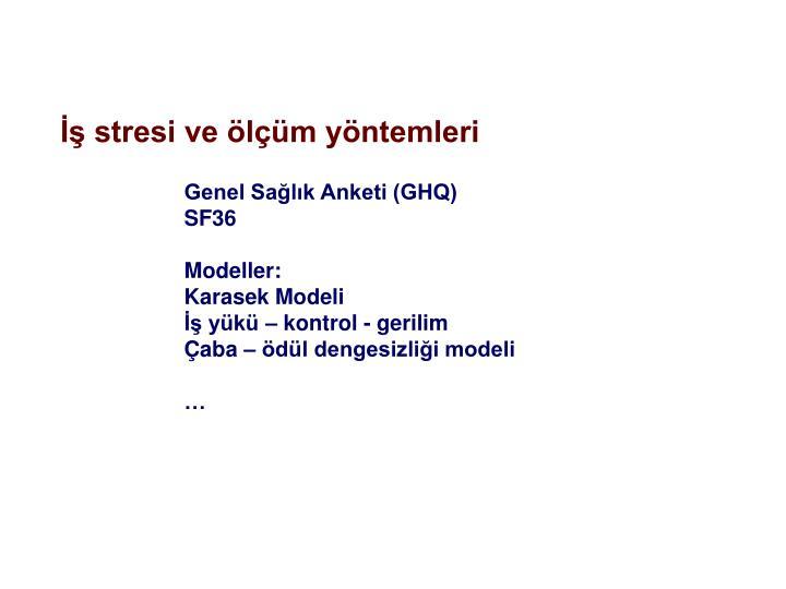 Genel Sağlık Anketi (GHQ)