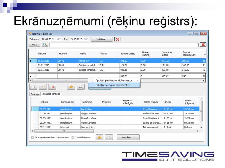 Ekrānuzņēmumi (rēķinu reģistrs):