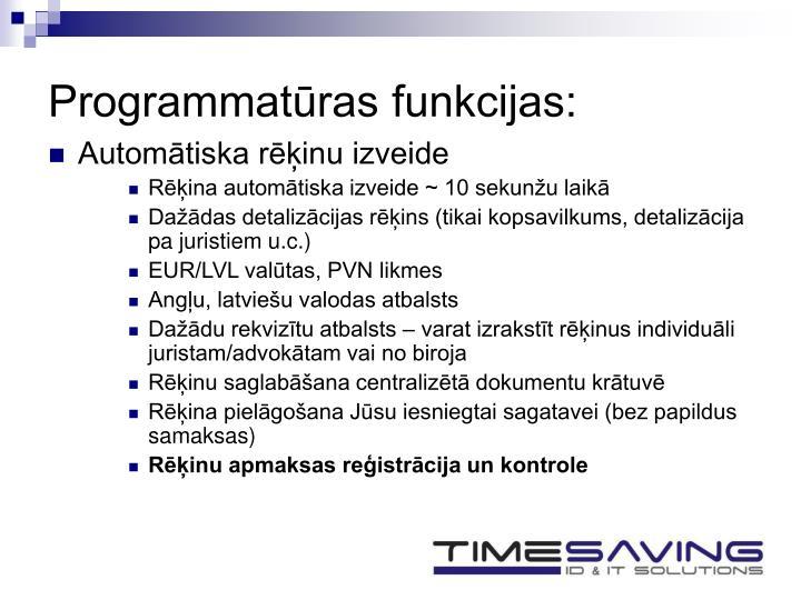 Programmatūras funkcijas: