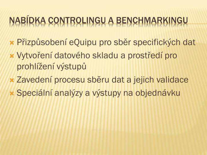 Přizpůsobení eQuipu pro sběr specifických dat