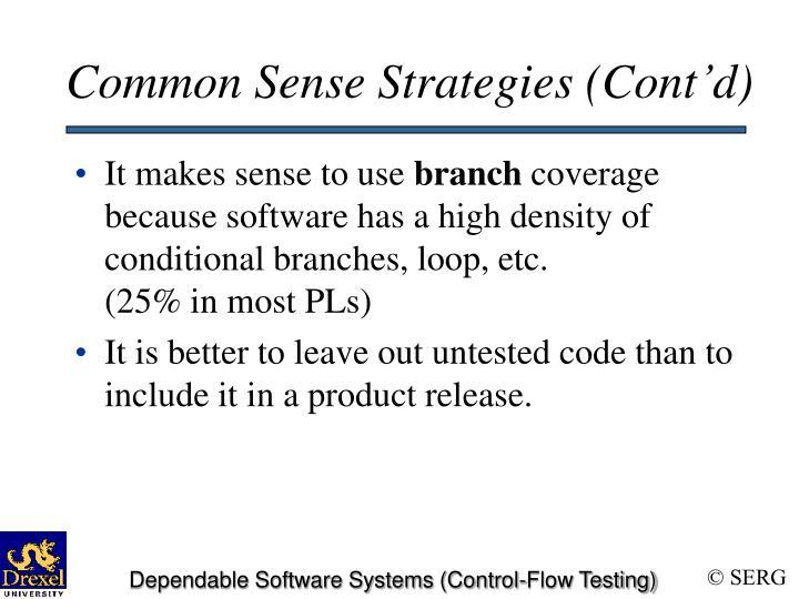 Common Sense Strategies (Cont'd)