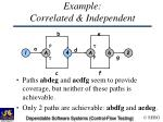 example correlated independent