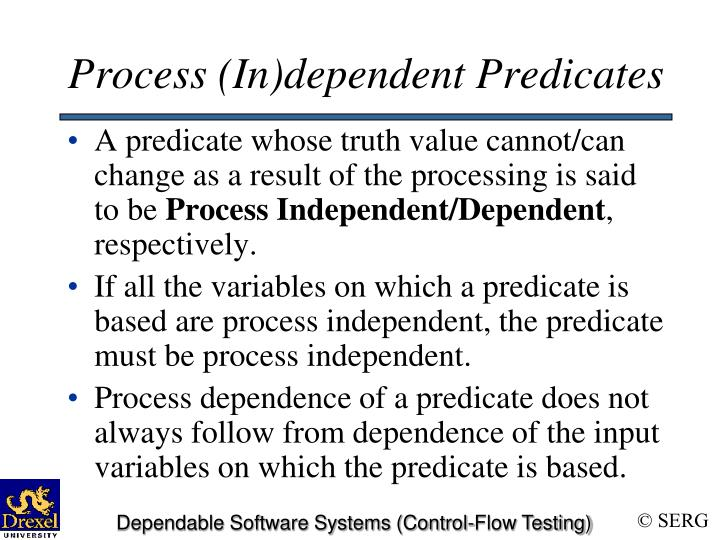 Process (In)dependent Predicates