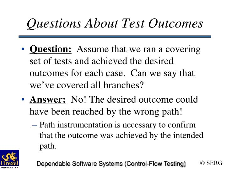 Questions About Test Outcomes