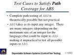 test cases to satisfy path coverage for abs