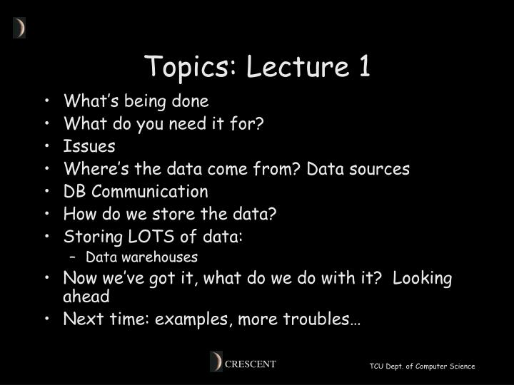 Topics lecture 1