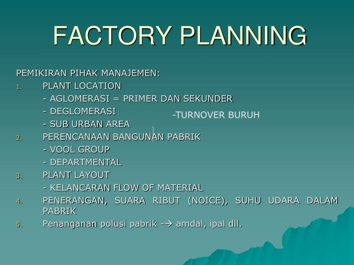 Factory planning