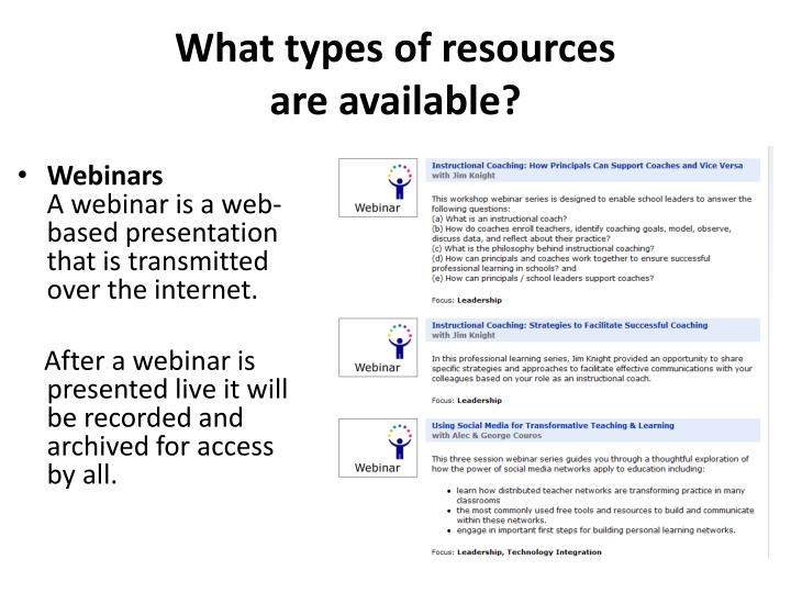What types of resources are available