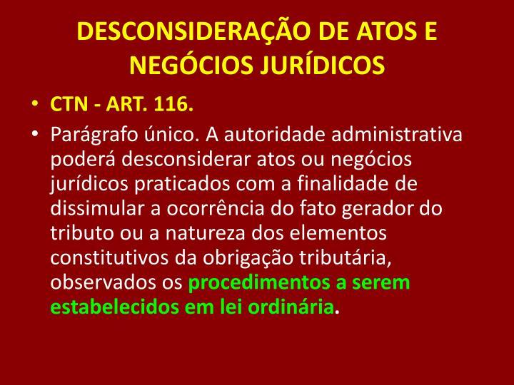 DESCONSIDERAÇÃO DE ATOS E NEGÓCIOS JURÍDICOS