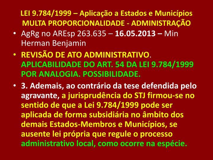 LEI 9.784/1999 – Aplicação a Estados e Municípios