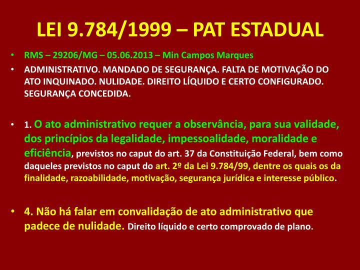 LEI 9.784/1999 – PAT ESTADUAL