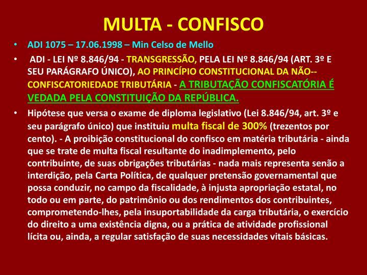MULTA - CONFISCO